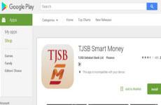 टीजेएसबी ने मोबाइल बैंकिंग एप किया लांच